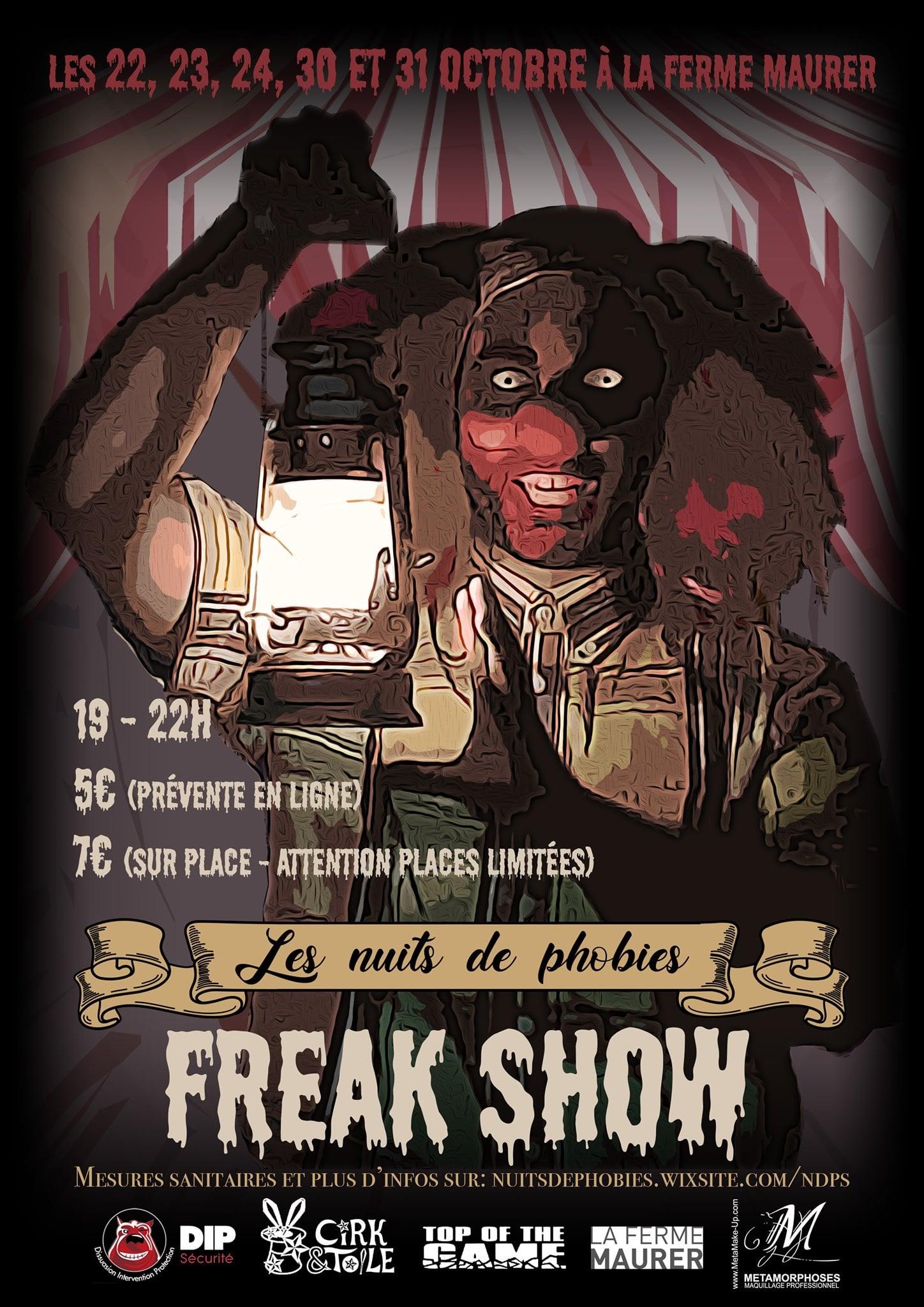 Les Nuits de Phobies 2020 Freak Show Dorlisheim